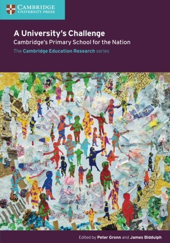 A University's Challenge: Cambridge's Primary School for the Nation (Faculty of Education)