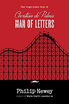 Christian de Palma: Man of Letters by [Newey, Philip]