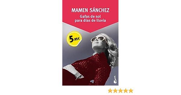 Gafas de sol para días de lluvia: Mamen Sánchez ...