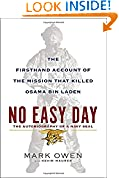 #7: No Easy Day: The Autobiography of a Navy Seal: The Firsthand Account of the Mission That Killed Osama Bin Laden