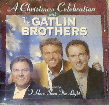 - A Christmas Celebration with The Gatlin Brothers