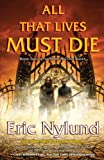 All That Lives Must Die: Book Two of the Mortal Coils Series