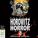More Horowitz Horror Audiobook by Anthony Horowitz Narrated by Simon Shepherd