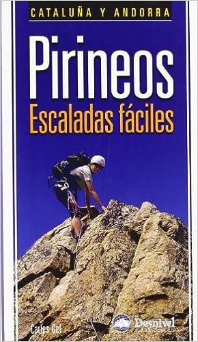 Pirineos, escaladas faciles - Cataluña y Andorra Guias De ...