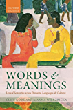 Words and Meanings: Lexical Semantics Across Domains, Languages, and Cultures