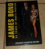img - for James Bond: 50 Years of Movie Posters (Exclusive Excerpted Edition) book / textbook / text book