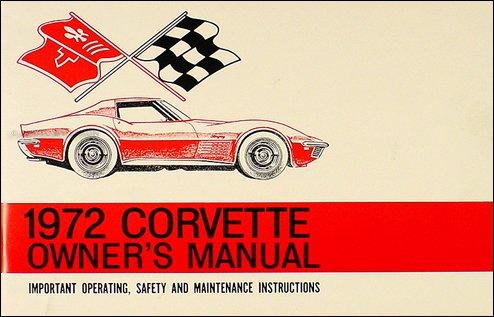 1972 Corvette Stingray Owner's Manual Package Reprint
