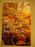 The Proclamation of the Acceptable Year of the Lord, Dr Elliot O Douglin, 0974184136