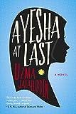 Ayesha At Last: A Novel