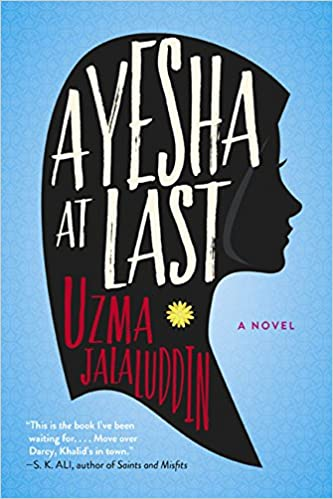 Amazon com: Ayesha At Last: A Novel (9781443455848): Uzma Jalaluddin