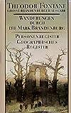 Wanderungen durch die Mark Brandenburg, 8 Bde., Bd.8, Personenregister, Geographisches Register (Fontane GBA - Wanderungen, Band 8)