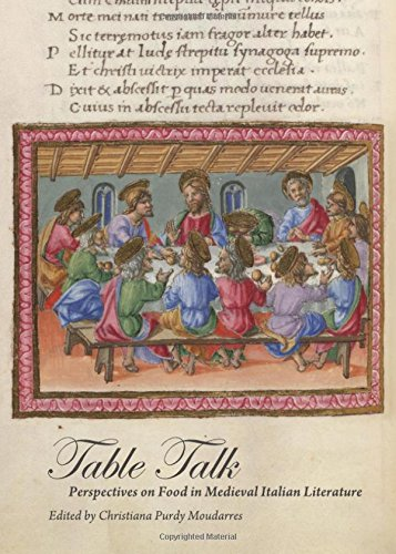Table Talk: Perspectives on Food in Medieval Italian Literature
