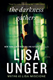 The Darkness Gathers: A Novel (Lydia Strong Book 2)