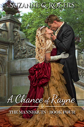 A Chance of Rayne (The Mannequin Book 4)