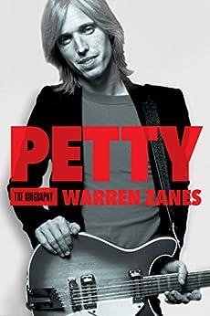 Petty: The Biography by [Zanes, Warren]