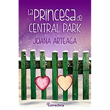 La princesa de Central Park (Spanish Edition)