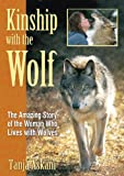 Kinship with the Wolf, Tanja Askani, 1594771308