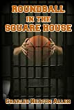 img - for Roundball In The Square House book / textbook / text book