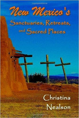 Book New Mexico's Sanctuaries, Retreats, and Sacred Places