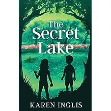 The Secret Lake: A children's mystery adventure