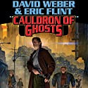 Cauldron of Ghosts: Honorverse Wages of Sin, Book 3 Hörbuch von David Weber, Eric Flint Gesprochen von: Peter Larkin