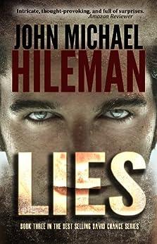 Lies (Mystery, Suspense, Thriller, Christian Fiction) (The David Chance Series Book 3) by [Hileman, John Michael]