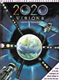 Twenty Twenty Visions : Long View of a Changing World, Carlson, Richard C. and Goldman, Bruce, 0916318443