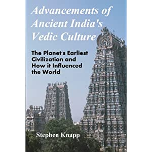 Advancements of Ancient India's Vedic Culture: The Planet's Earliest Civilization and How it Influenced the World Paperback – June 8, 2012 90