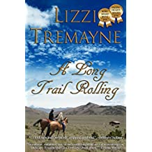 A Long Trail Rolling  (3rd Edition) (The Long Trails Series Book 1)