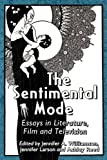 The Sentimental Mode, Jennifer A. Williamson, Jennifer Larson, Ashley Reed, 078647341X