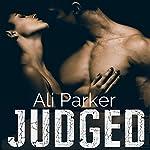 Judged, Full Series | Ali Parker