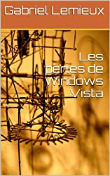 Les perles de Windows Vista
