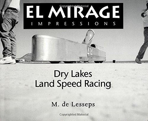 El Mirage Impressions: Dry Lakes Land Speed Racing