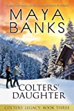 Colters' Daughter (Colters' Legacy) (Volume 3)