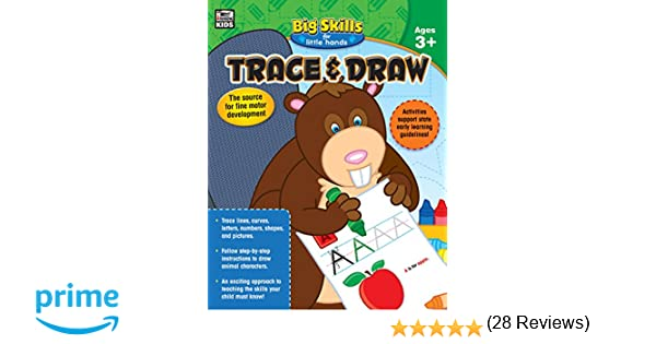 Trace & Draw, Ages 3 - 5 (Big Skills for Little Hands®): Thinking ...