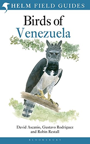 Birds of Venezuela (Helm Field Guides)