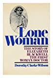 Lone Woman, Dorothy C. Wilson, 0316944882
