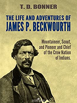 singles in beckwourth The life and adventures of james p beckwourth, published in 1856,  with not a single loved one near to catch his last whispered accent, would die in the .