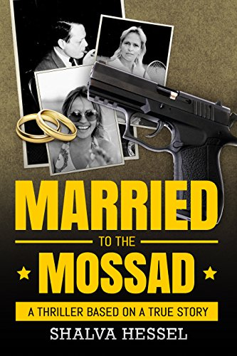 Married To The Mossad by Shalva Hessel ebook deal