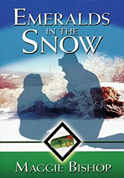 Emeralds in the Snow (Appalachian Adventures Book 2) by [Bishop, Maggie]