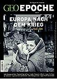GEO Epoche (mit DVD) / GEO Epoche mit DVD 77/2016 - Europa nach dem Krieg: DVD: Damals nach dem Krieg