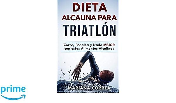 DIETA ALCALINA Para TRIATLON: Corre, Pedalea y Nada MEJOR con estos ...