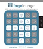 LogoLounge: 2,000 International Identities by Leading Designers