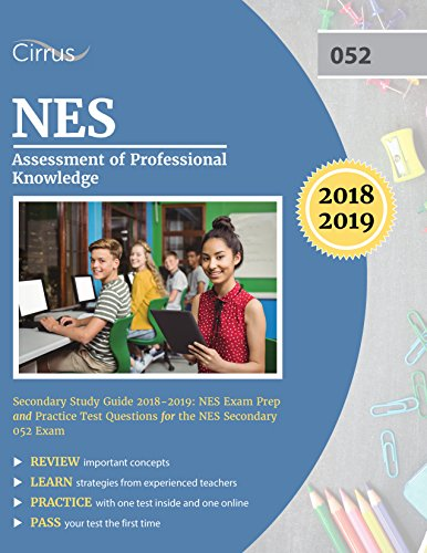 NES Assessment of Professional Knowledge Secondary Study Guide 20182019: NES Exam Prep and Practice Test Questions for the NES Secondary 052 Exam