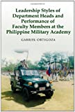 Leadership Styles of Department Heads and Performance of Faculty Members at the Philippine Military Academy, Gabriel Ortigoza, 0557397804