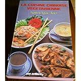 La cuisine chinoise végétarienne.