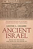 Ancient Israel: What Do We Know and How Do We Know It?: Revised Edition