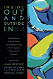 img - for Inside Out and Outside In: Psychodynamic Clinical Theory and Psychopathology in Contemporary Multicultural Contexts book / textbook / text book