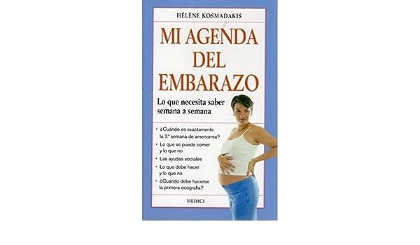 Mi agenda del embarazo : lo que necesita saber semana a ...