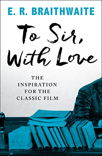 To sir with love kindle edition by e r braithwaite to sir with love by braithwaite e r fandeluxe Ebook collections